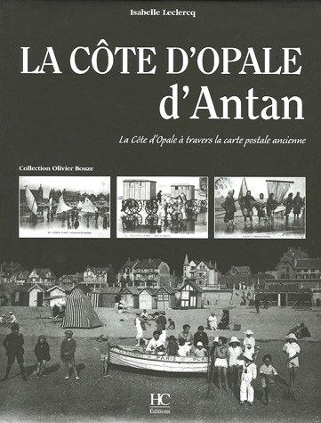 "<a href=""/node/7482"">La Côte d'Opale d'antan</a>"