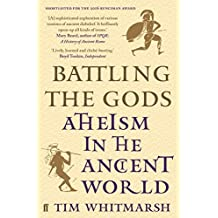 Battling the Gods: Atheism in the Ancient World