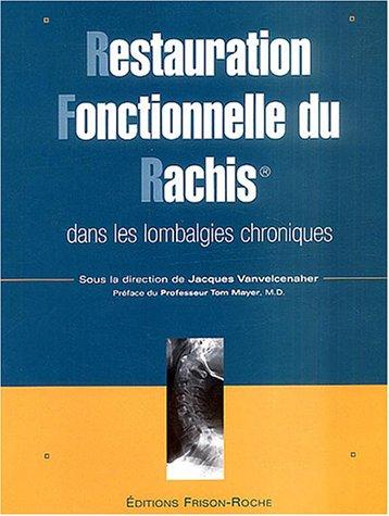 Restauration fonctionnelle du rachis dans les lombalgies chroniques