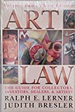 Art Law: The Guide for Collectors, Investors, Dealers, and Artists: 3