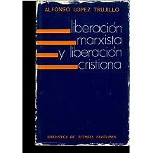 Liberación marxista y liberación cristiana. (13 x 20 cms)