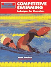 """""""Sports Illustrated"""" Competitive Swimming: Techniques for Champions (Sport's Illustrated Winner's Circle Books)"""
