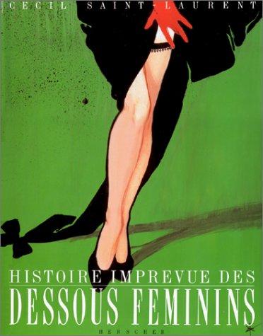 Histoire imprévue des dessous féminins