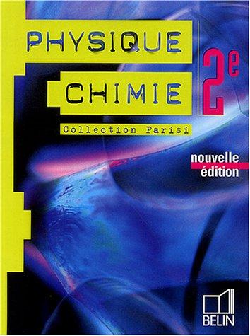Physique-Chimie 2e par Jean-Marie Parisi