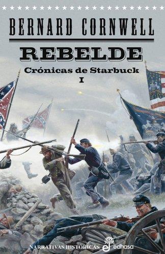 rebelde-crnicas-de-starbuck-i-narrativas-histricas