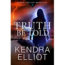 Truth Be Told (Rogue Justice Novella Book 2) (English Edition)