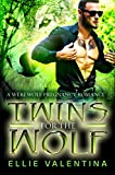 Twins For The Wolf (Paranormal Pregnancy Romance Book 1)