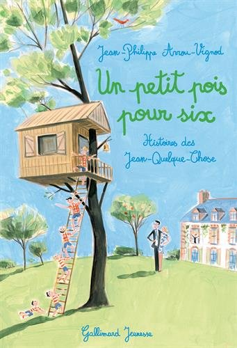 Histoires des Jean-Quelque-Chose : Un petit pois pour six