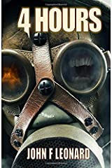 4 Hours: An Apocalyptic Horror Novella Paperback