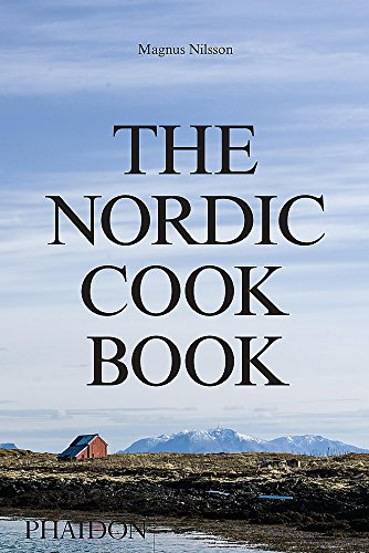The Nordic Cookbook par Magnus Nilsson