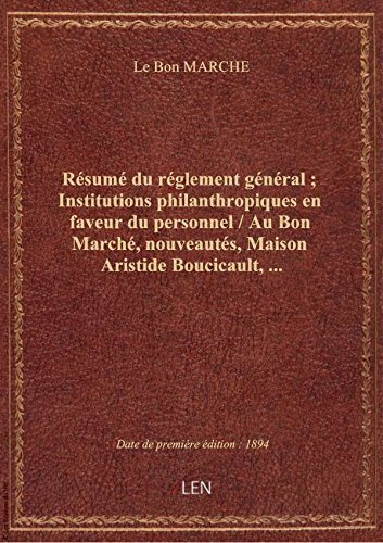 resume-du-reglement-general-institutions-philanthropiques-en-faveur-du-personnel-au-bon-marche