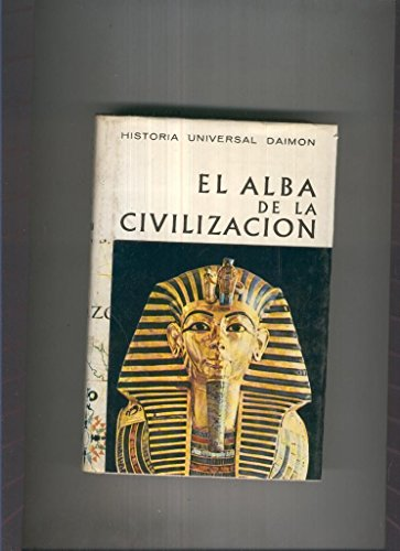 Historia Universal Daimon 1:El alba de la civilizacion
