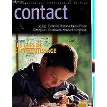 CONTACT - MAGAZINE DES ADHERENTS E LA FNAC / N°350 - AVRIL 1999 / DOSSIER :LES CLES DE L'APPRENTISSAGE / CATHERINE DENEUVE TOURNE PROUST / CAMESCOPES: UN NOUVEAU STANDARD NUMERIQUE...