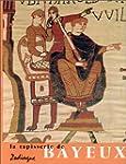 La tapisserie de Bayeux. Oeuvre d'art...