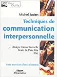 Techniques de communication interpersonnelle - Analyse transactionnelle, Ecole de Palo Alto, PNL