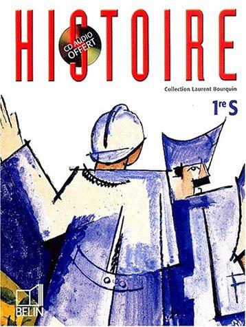 Histoire, première, Bac S par Bourquin