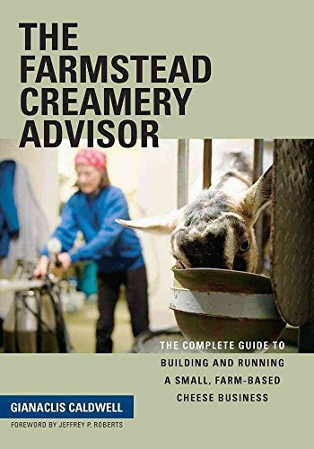 [(The Farmstead Creamery Advisor : The Complete Guide to Building and Running a Small, Farm-Based Cheese Business)] [By (author) Gianaclis Caldwell] published on (June, 2013)