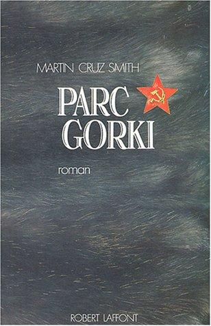 Parc Gorki par Martin Cruz Smith