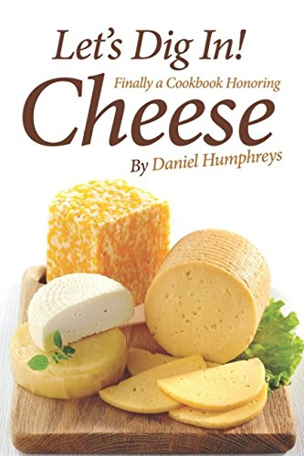 lets-dig-in-finally-a-cookbook-honoring-cheese