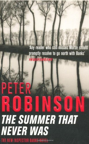 The Summer That Never Was: An Inspector Banks Novel (The Inspector Banks Series) by Peter Robinson (2003-09-05)