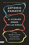 El extraño orden de las cosas par Damasio