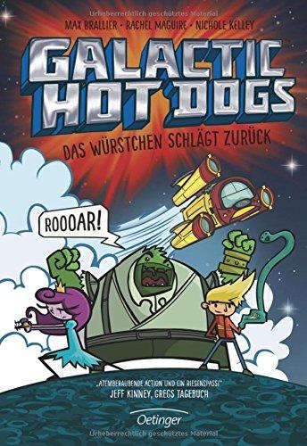 Preisvergleich Produktbild Galactic Hot Dogs. Das Würstchen schlägt zurück
