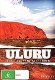 Uluru: The History Of Ayres Rock [Edizione: Australia] [Import italien]