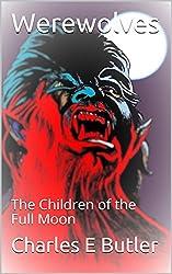 Werewolves: The Children of the Full Moon