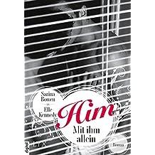 Him - Mit ihm allein (HIM-Reihe 1)
