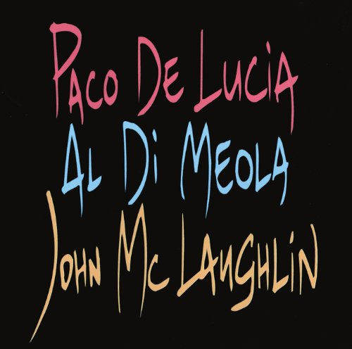 Paco De Lucia, Al Di Meola, Jo...