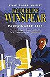Pardonable Lies: Maisie Dobbs Mystery 3