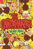 (der candymakers) von Masse, Wendy (Autor) Hardcover {die candymakers} auf 05oct-2010