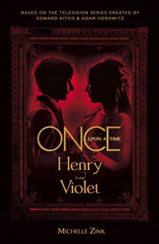 (Once Upon a Time: Henry and Violet (English Edition))