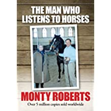 The Man Who Listens To Horses (English Edition)