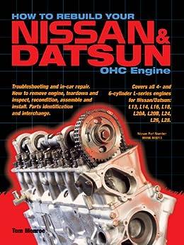 How to Rebuild Your Nissan & Datsun OHC Engine de [Monroe, Tom]