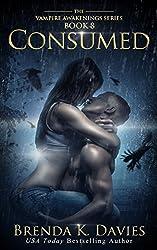 Consumed (Vampire Awakenings, Book 8) (English Edition)