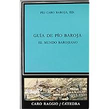 Guía de Pío Baroja