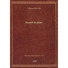 Recueil de piano / Félicien David