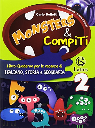 Monsters & compiti. Italiano, storia e geografia. Per la Scuola media: 2