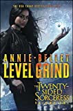Level Grind: Justice Calling; Murder of Crows; Pack of Lies; Hunting Season (Twenty-Sided Sorceress)
