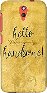 DailyObjects Hello Handsome Case For HTC Desire 620