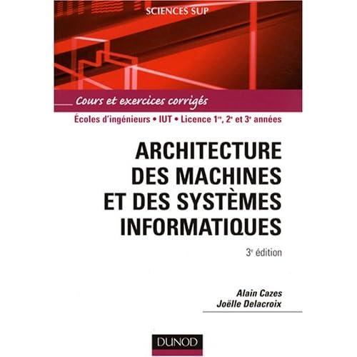 Architecture des machines et des systèmes informatiques