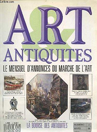 ART ANTIQUITES - LE MENSUEL D'ANNONCES DU MARCHE DE L'ART N°2 - MARS 1988 : LA BOURSE DES ANTIQUITES. par COLLECTIF