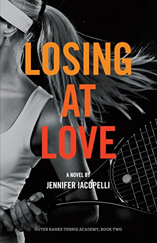 Losing at Love (Outer Banks Tennis Academy Book 2) (English Edition)