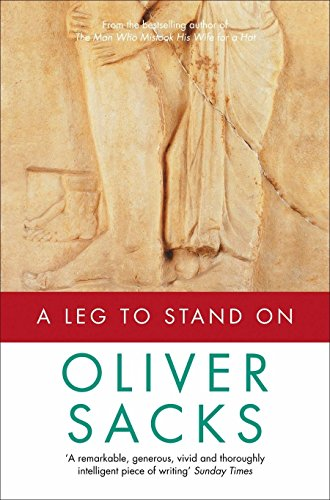 Pdf download a leg to stand on best book by oliver sacks free pdf download books by oliver sacks dr oliver sacks s books awakenings an anthropologist on mars and the bestselling the man who mistook his wife for a fandeluxe Choice Image