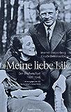Meine liebe Li!: Der Briefwechsel 1937 - 1946 - Werner Heisenberg