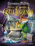 Prove di magia a Castel Leggenda