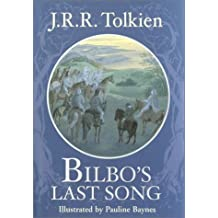 Bilbo's Last Song by Tolkien, J.R.R. (2012) Hardcover