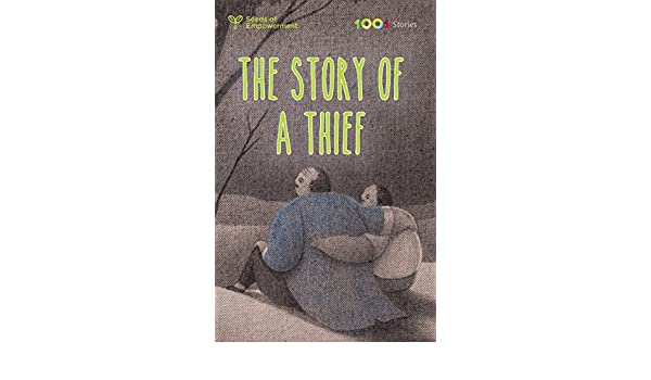 The Story of a Thief (Seeds of Empowerment - 1001 Stories Series)