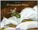 El Ratoncito Perez (Spanish Edition) by Olga Lecaye (2002-07-02)